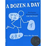 A Dozen A Day - Book One - Primary Edition (Book And CD). Partitions, CD pour Piano