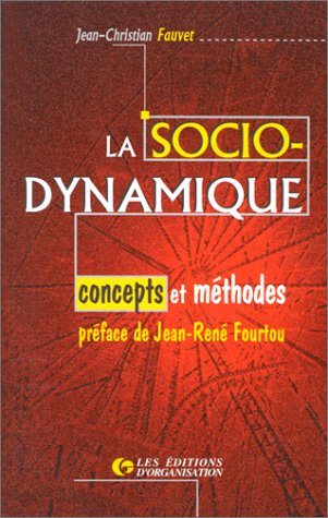 La sociodynamique : concepts et mthodes