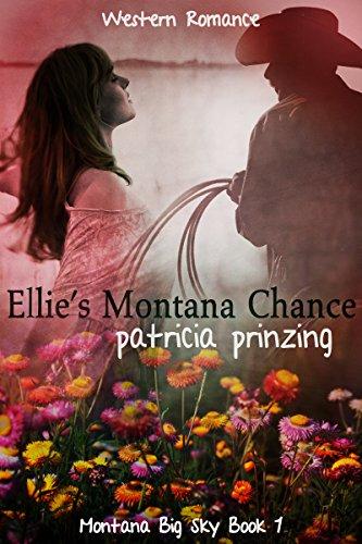 Ellie's Montana Chance: Western Romance (Montana Big Sky Book 1) (English Edition) -