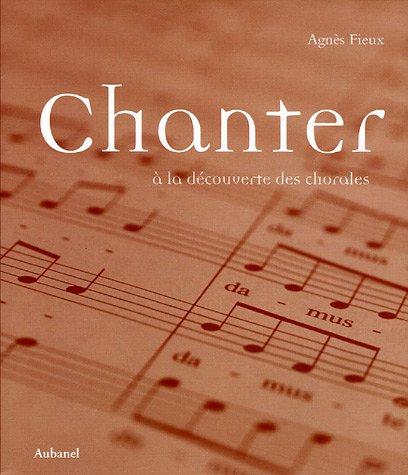 Chanter : A la découverte des chorales (1CD audio)