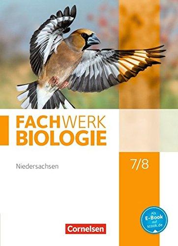 Fachwerk Biologie - Niedersachsen: 7./8. Schuljahr - Schülerbuch