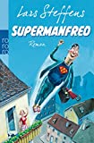 Lars Steffens: Supermanfred