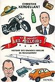 Ils se croyaient les meilleurs. Histoire des grandes erreurs de management (IMPACTS) (French Edition)