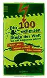 Die 100 ekligsten Dinge der Welt von Ute Löwenberg (2010) Taschenbuch