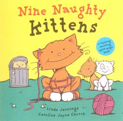 Nine naughty kittens