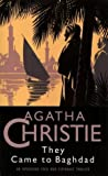 Cover of: They Came to Baghdad (Agatha Christie Collection S.) | Agatha Christie