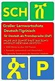 Großer Lernwortschatz Deutsch-Tigrinisch für Deutsch als Fremdsprache: Thematisches Lern- und Nachschlagwerk für Asylbewerber und Flüchtlinge aus Eritrea und Äthiopien -