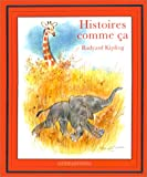 Histoires comme ça - Hachette - 01/11/1993