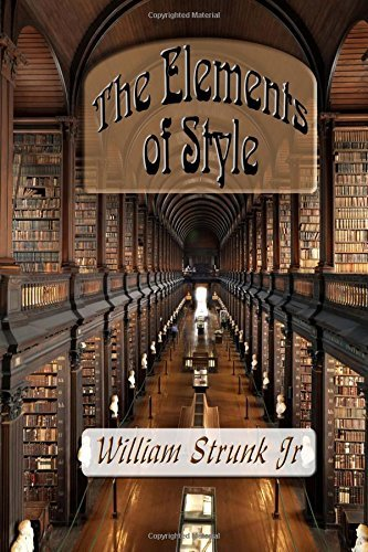 The Elements of Style: Unabridged Edition by William Jr Strunk Jr (29-May-2015) Paperback