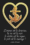 L'amour est le drapeau, la vie est la mer, le destin est la vague, le port est le mariage ! comptine allemande: Carnet de navigation pour voiliers et location de voiliers...
