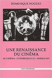 Une renaissance du cinéma : Le cinéma