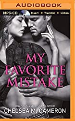 My Favorite Mistake by Chelsea M. Cameron (2014-08-05)
