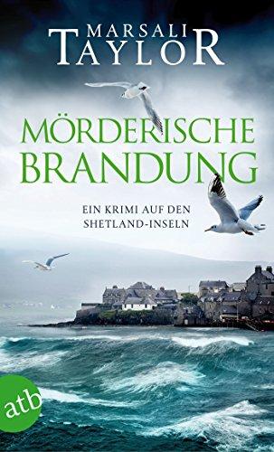 Mörderische Brandung: Ein Krimi auf den Shetland-Inseln (Lynch & Macrae 1)