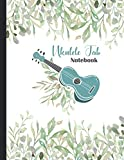 Ukulele Tab Notebook: Composition and Songwriting Ukulele Music Songbook and Lyric Lines Tab Blank Notebook Manuscript Paper Journal 110 Pages Ukulele Music Songbook For Beginners