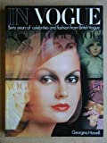 In Vogue: Sixty years of celebrities and fashion from British Vogue (1978-08-31)