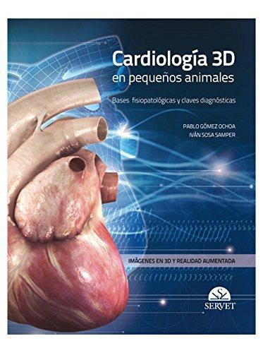 Cardiología 3D en pequeños animales - Libros de veterinaria - Editorial Servet por Aa.Vv.