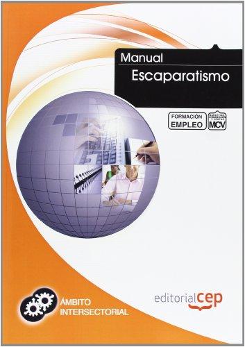 Manual de Escaparatismo. Formación para el empleo (Formacion Empleo Sectorial) por ICB Editores