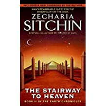 The Stairway to Heaven: Book II of the Earth Chronicles