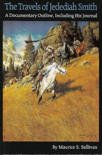 The Travels of Jedediah Smith (Smith Strong Jedediah)