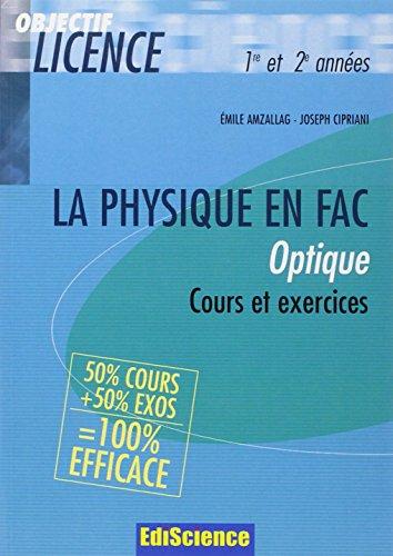 Optique 1e et 2e années : Cours et exercices corrigés par Emile Amzallag