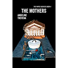 The Mothers (The Paper Duchess Book 4)