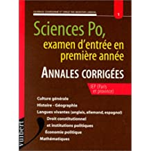 Sciences Po, examen d'entrée en première année : Annales corrigées IEP (Paris et province)