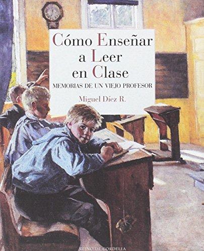 Cómo enseñar a leer en clase (Reino de Cordelia)