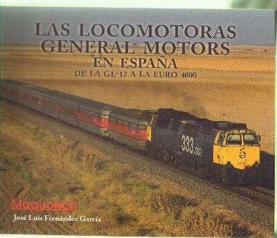 las-locomotoras-general-motors-en-espana-de-la-gl-12-a-la-euro-4000