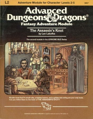 The Assassin's Knot (Advanced Dungeons & Dragons Module L2) by Len Lakofka (1983-01-01)
