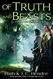 Of Truth and Beasts: A Novel of the Noble Dead (Noble Dead Saga: Series 2)