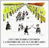 Lee y recuerda conmigo la historia de Alcalá de Henares