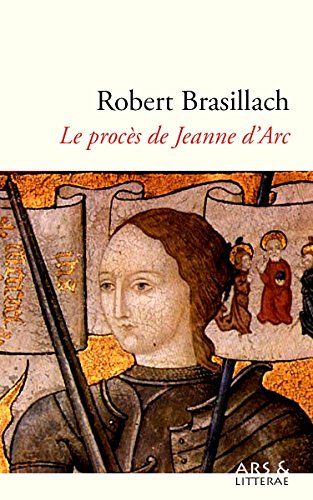 Descargar Libro Le procès de Jeanne d'Arc de Robert Brasillach