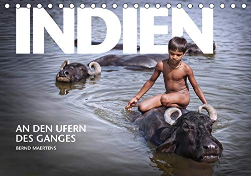 INDIEN An den Ufern des Ganges (Tischkalender 2021 DIN A5 quer): Fotokalender Nordindien - An den Ufern des Ganges (Monatskalender, 14 Seiten ) (CALVENDO Orte)