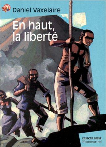 En haut, la liberté