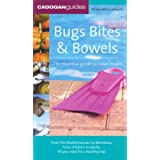 Bugs, Bites & Bowels (Cadogan Guide to Travel Health)