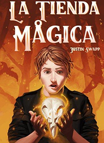 La Tienda Mágica por Justin Swapp