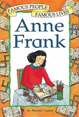 Anne Frank (Famous People, Famous Lives)