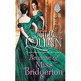 Because of Miss Bridgerton: A Bridgerton Prequel: 01 (A Bridgertons Prequel, 1)
