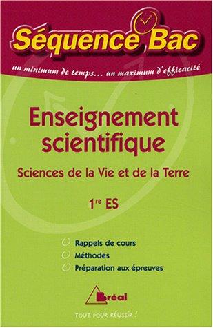 Enseignement scientifique 1e ES : Sciences de la Vie et de la Terre