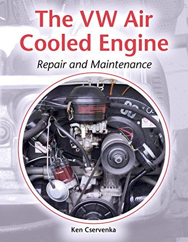 The VW Air-Cooled Engine: Repair and Maintenance (English Edition)