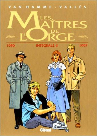 Les Maîtres de l'Orge l'Intégrale, Tome 2 : 1950-1997
