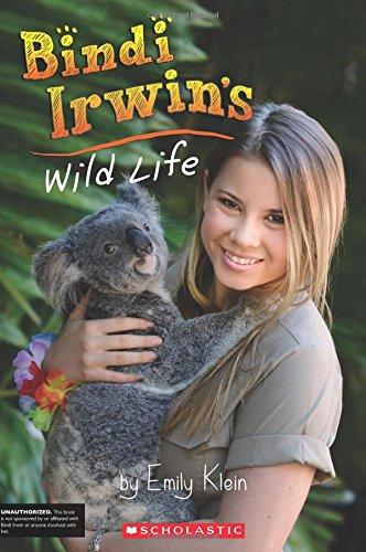 Bindi Irwin's Wild Life (Unauthorized Biography)