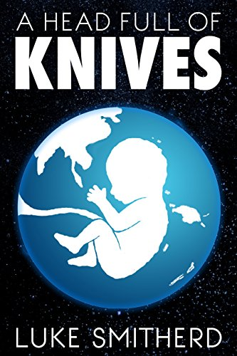 Book cover image for A Head Full Of Knives - An Urban Fantasy Novel