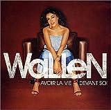 Songtexte von Wallen - Avoir la vie devant soi