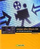 Aprender Adobe After Effects CC con 100 ejercicios prácticos (APRENDER...CON 100 EJERCICIOS PRÁCTICOS)