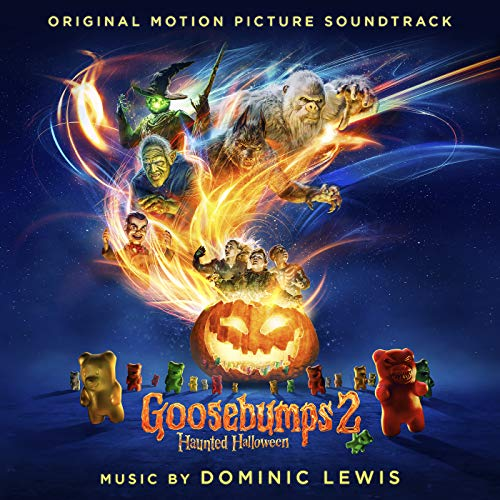 Goosebumps 2: Haunted Halloween (Original Motion Picture Soundtrack)