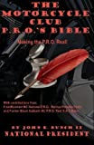 Motorcycle Club Public Relations Officer's Bible: Making the PRO Real (Motorcycle Club Bible) (Volume 1) by Mr. John E. Bunch II (2016-04-06)
