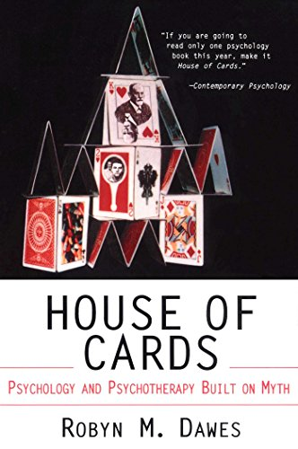 House of Cards: Psychology and Psychotherapy Built on Myth (English Edition)