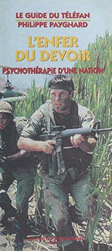 l-39-enfer-du-devoir-psychothrapie-d-39-une-nation