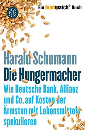 die-hungermacher-wie-deutsche-bank-allianz-und-co-auf-kosten-der-armsten-mit-lebensmitteln-spekulier